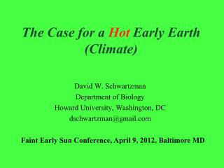 The Case for a  Hot  Early Earth (Climate)