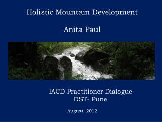 Holistic Mountain Development Anita Paul