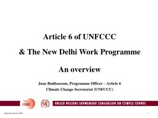 Article 6 of UNFCCC  & The New Delhi Work Programme  An overview
