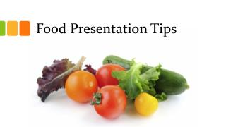 Food Presentation Tips