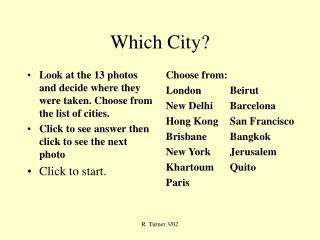 Which City?