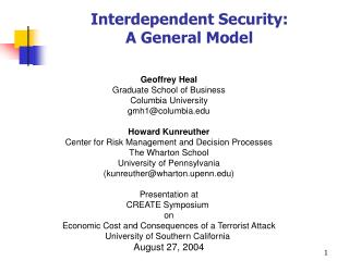 Interdependent Security:  A General Model