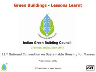 Green Buildings - Lessons Learnt