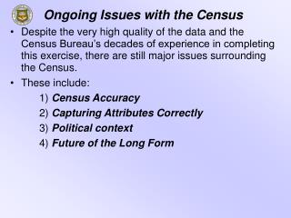 Ongoing Issues with the Census