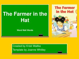 The Farmer in the Hat Word Wall Words