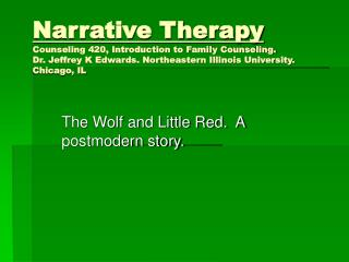 The Wolf and Little Red.  A postmodern story.