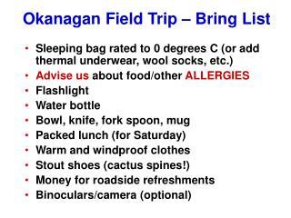 Okanagan Field Trip – Bring List