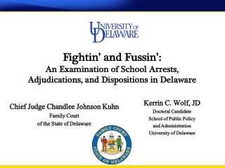 Chief Judge Chandlee Johnson Kuhn Family Court of the State of Delaware