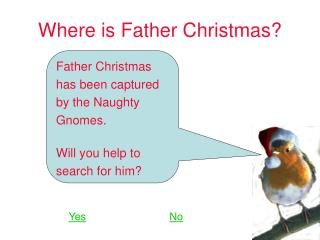 Where is Father Christmas?