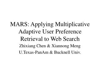 MARS: Applying Multiplicative Adaptive User Preference Retrieval to Web Search