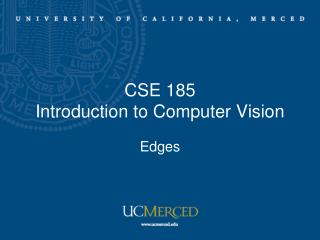 CSE 185  Introduction to Computer Vision