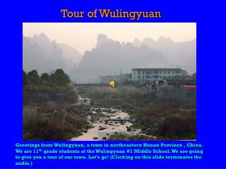 Tour of Wulingyuan