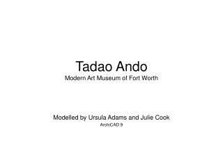 Tadao Ando Modern Art Museum of Fort Worth