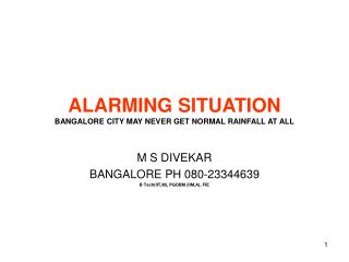 ALARMING SITUATION BANGALORE CITY MAY NEVER GET NORMAL RAINFALL AT ALL