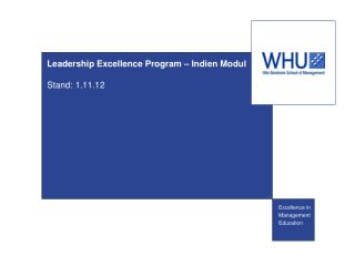 Leadership Excellence Program – Indien Modul Stand: 1.11.12