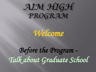 Aim High Program