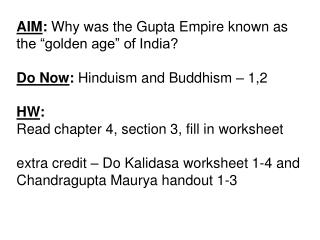 "AIM :  Why was the Gupta Empire known as the ""golden age"" of India?"
