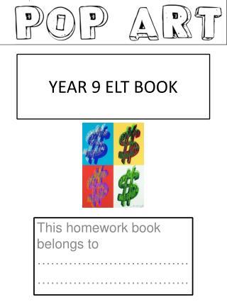 YEAR 9 ELT BOOK