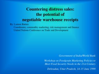 Countering distress sales:  the potential of  negotiable warehouse receipts