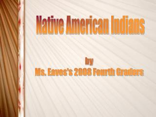 Native American Indians