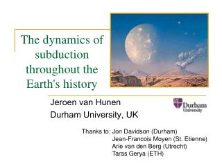 The dynamics of subduction throughout the Earth's history