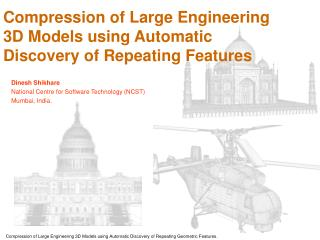 Compression of Large Engineering 3D Models using Automatic Discovery of Repeating Features