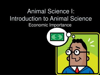 Animal Science I: Introduction to Animal Science