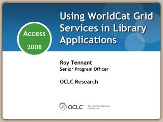 Using WorldCat Grid Services in Library Applications