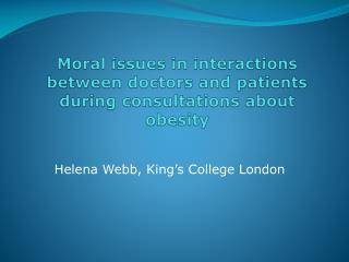 Moral issues in interactions between doctors and patients during consultations about obesity