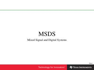 MSDS Mixed Signal and Digital Systems