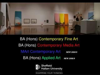 BA (Hons)  Contemporary  Fine Art  BA (Hons)  Contemporary Media Art