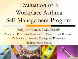 Evaluation of a  Workplace Asthma  Self-Management Program
