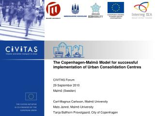 The Copenhagen-Malmö Model for successful implementation of Urban Consolidation Centres