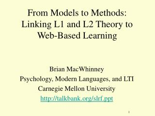 From Models to Methods: Linking L1 and L2 Theory to Web-Based Learning