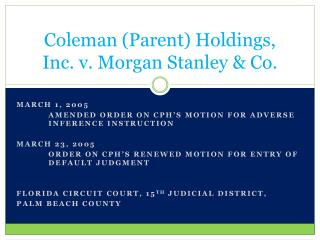 Coleman (Parent) Holdings, Inc. v. Morgan Stanley & Co.