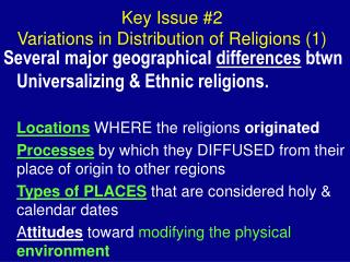 Key Issue #2 Variations in Distribution of Religions (1)