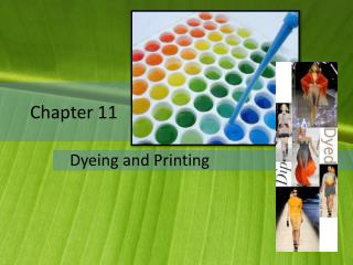 Chapter  11 Dyeing and Printing