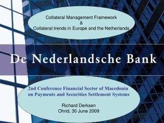 Collateral Management Framework & Collateral trends in Europe and the Netherlands