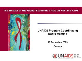 UNAIDS Program Coordinating Board Meeting 10 December 2009 Geneva