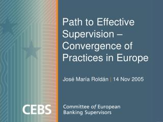 Path to Effective Supervision – Convergence of Practices in Europe