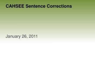 CAHSEE Sentence Corrections