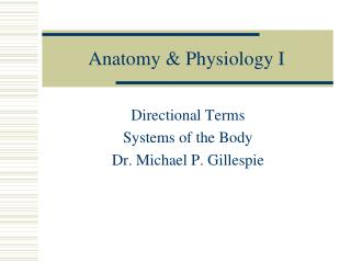 Anatomy & Physiology I