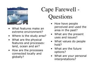 Cape Farewell - Questions