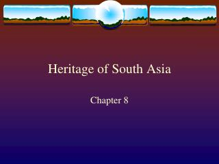Heritage of South Asia