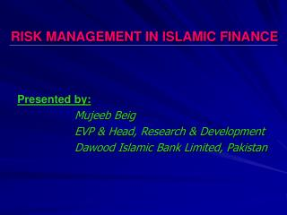 RISK MANAGEMENT IN ISLAMIC FINANCE