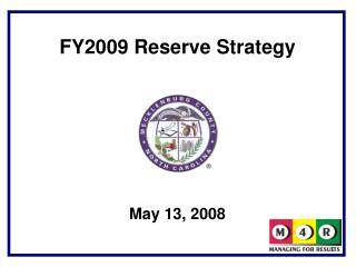 FY2009 Reserve Strategy