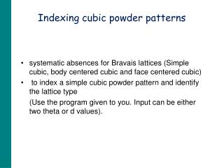 Indexing cubic powder patterns