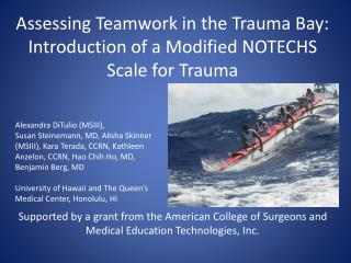Assessing Teamwork in the Trauma Bay:  Introduction of a Modified NOTECHS  Scale for Trauma