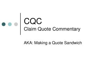 CQC Claim Quote Commentary