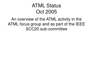 Semi-annual Status of  Interoperability Testing